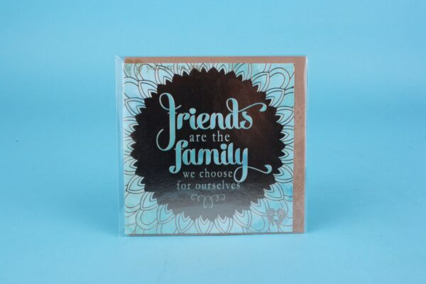 20162150 – 120219 Friends are the family we choose for ourselves