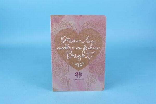 20162260 – Dream big, sparkle more, & shine Bright